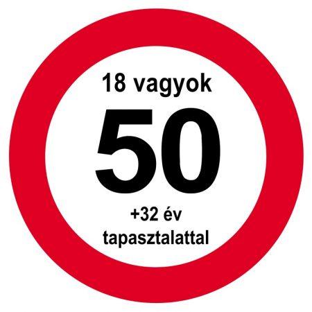 Nem vagyok 50... sebességkorlátozó tábla