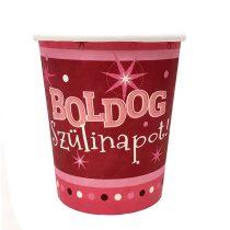 Rózsaszín Boldog Szülinapot pohár, 6 db/csomag