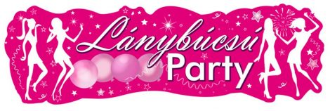 Lánybúcsú Party banner